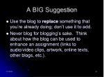 a big suggestion