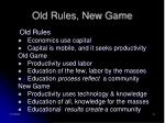 old rules new game