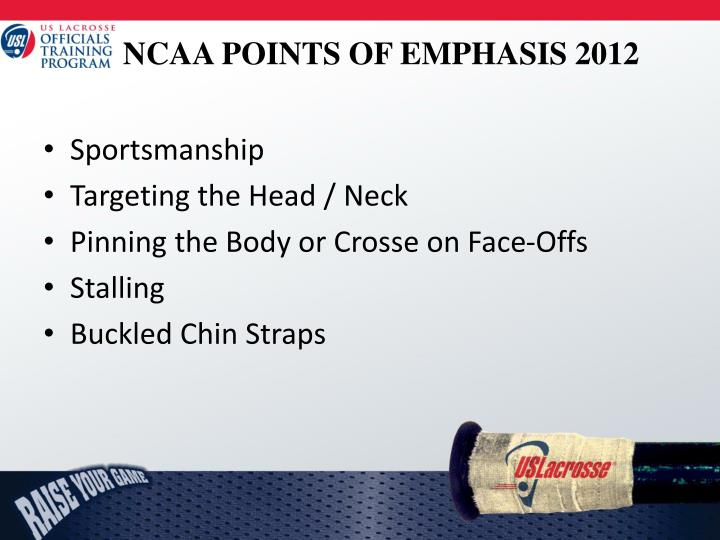 Ncaa points of emphasis 2012