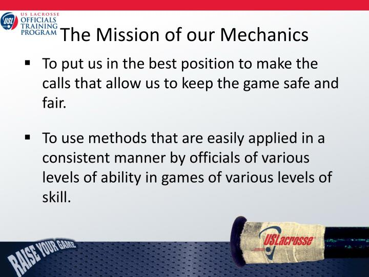 The mission of our mechanics