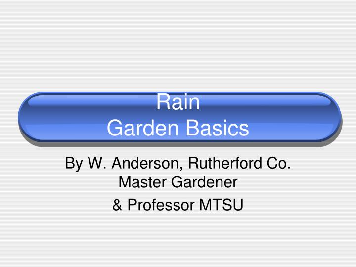 by w anderson rutherford co master gardener professor mtsu n.