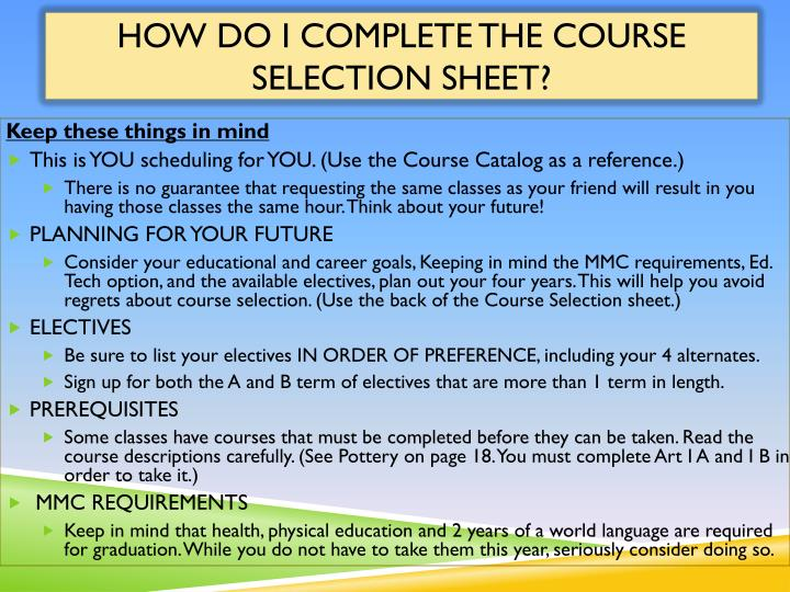 How do I complete the Course Selection sheet?