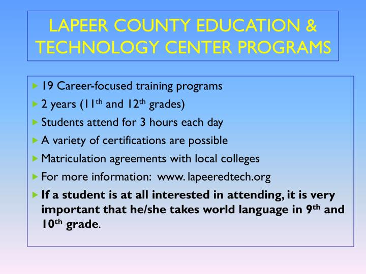 LAPEER COUNTY EDUCATION & TECHNOLOGY CENTER PROGRAMS