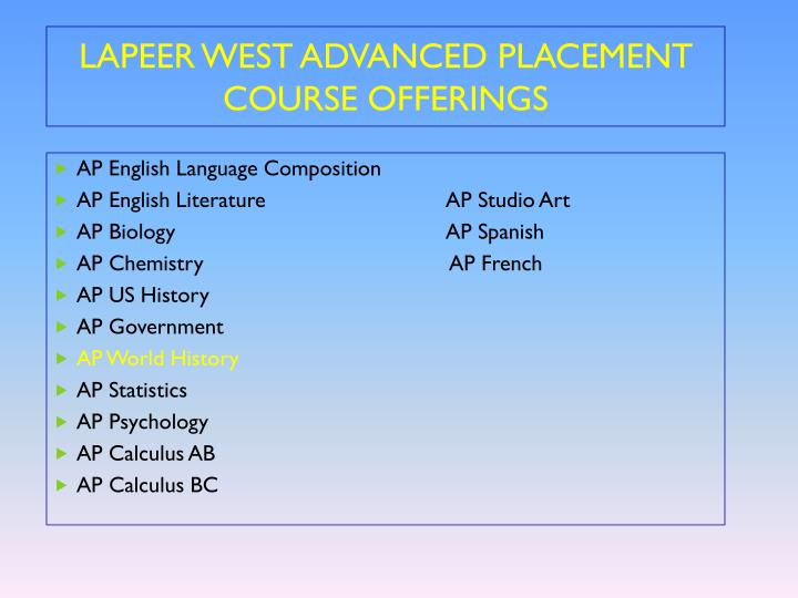 LAPEER WEST ADVANCED PLACEMENT COURSE OFFERINGS