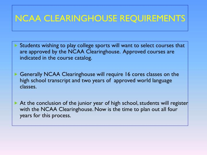 NCAA CLEARINGHOUSE REQUIREMENTS