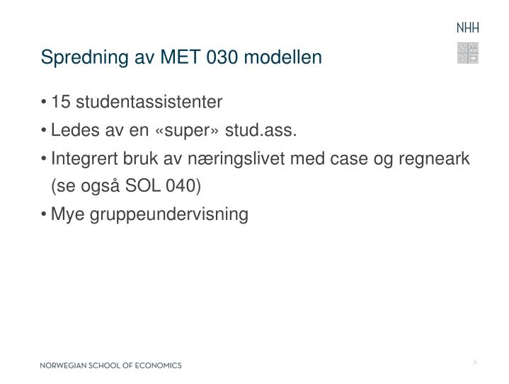 Spredning av MET 030 modellen