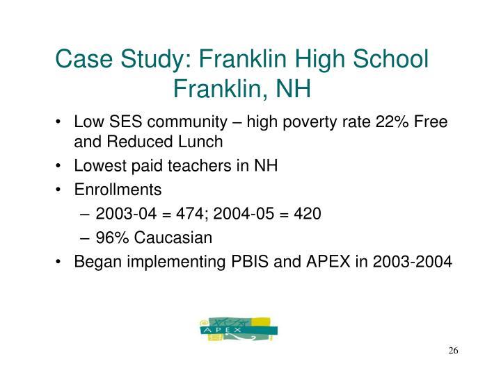 Case Study: Franklin High School