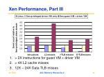 xen performance part iii