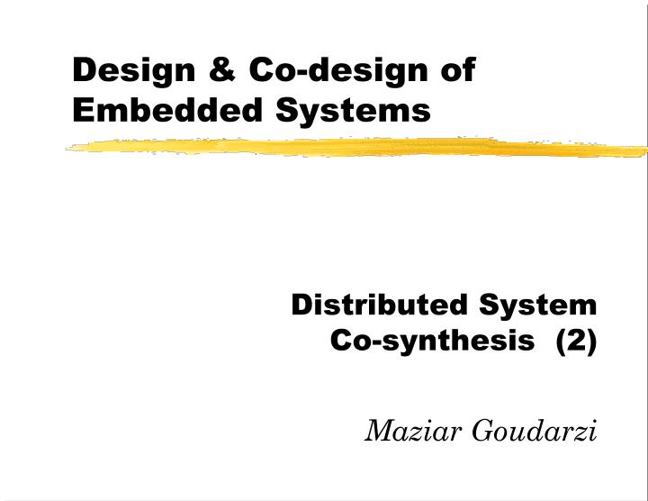 Design co design of embedded systems