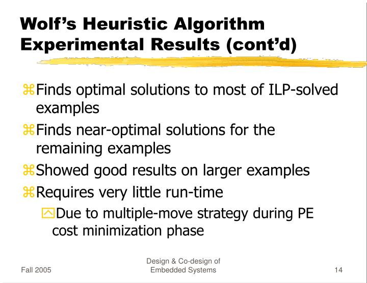 Wolf's Heuristic Algorithm Experimental Results (cont'd)