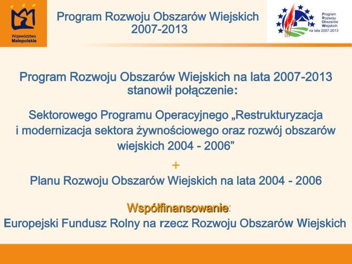 Program rozwoju obszar w wiejskich 2007 2013