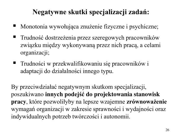 Negatywne skutki specjalizacji zadań: