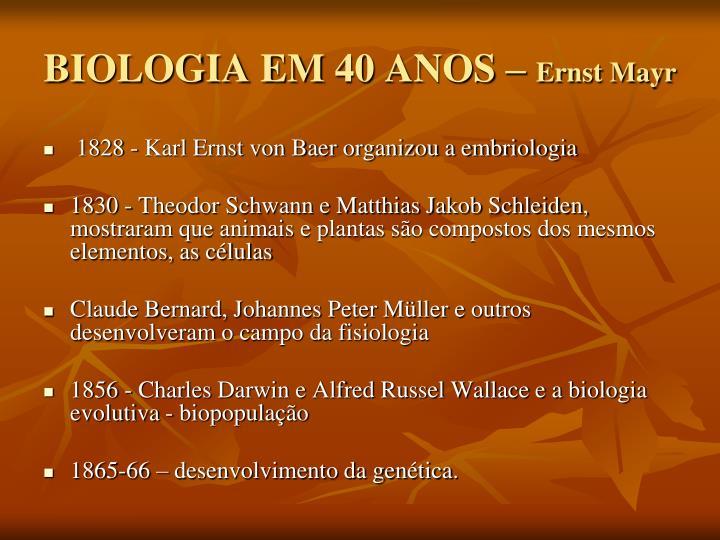 BIOLOGIA EM 40 ANOS –
