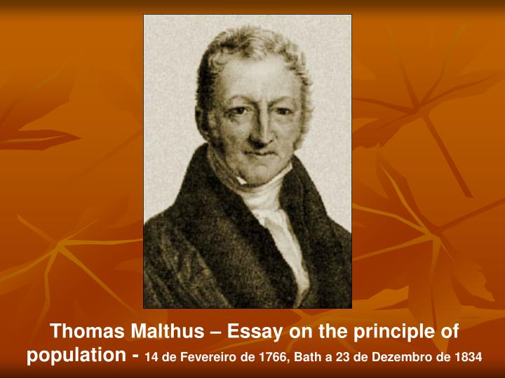 Thomas Malthus – Essay on the principle of population -