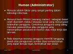 human administrator