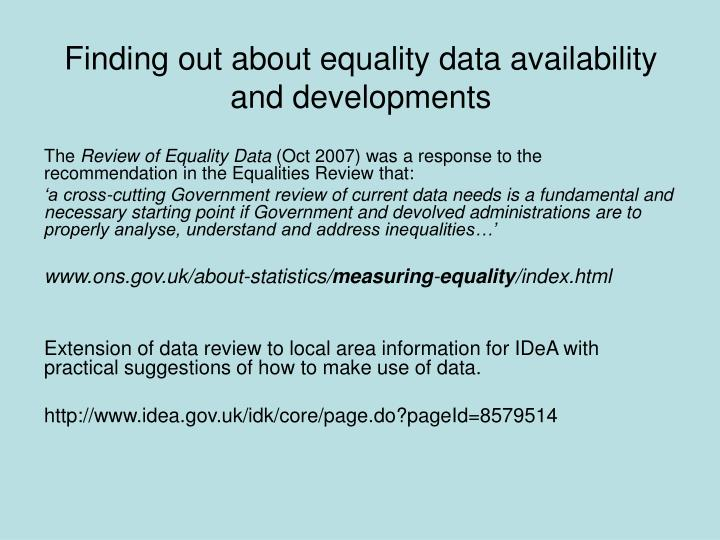 Finding out about equality data availability and developments