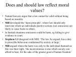 does and should law reflect moral values