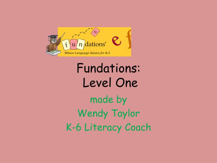 PPT Fundations Level One PowerPoint Presentation ID