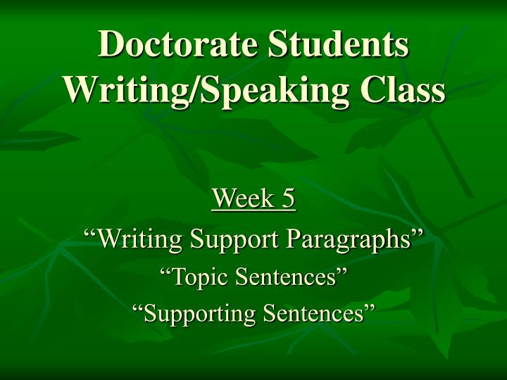 doctorate students writing speaking class n.