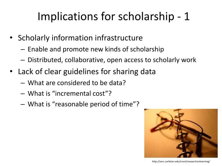 Implications for scholarship - 1