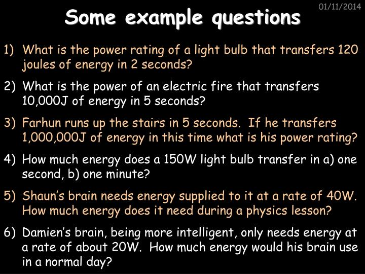 Some example questions