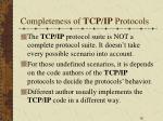 completeness of tcp ip protocols