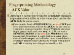 fingerprinting methodology ack value