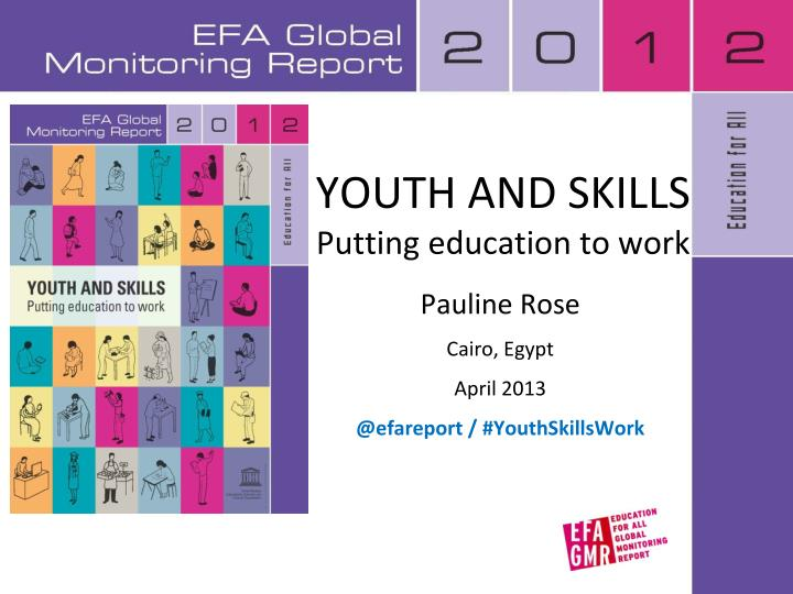 Youth and skills putting education to work