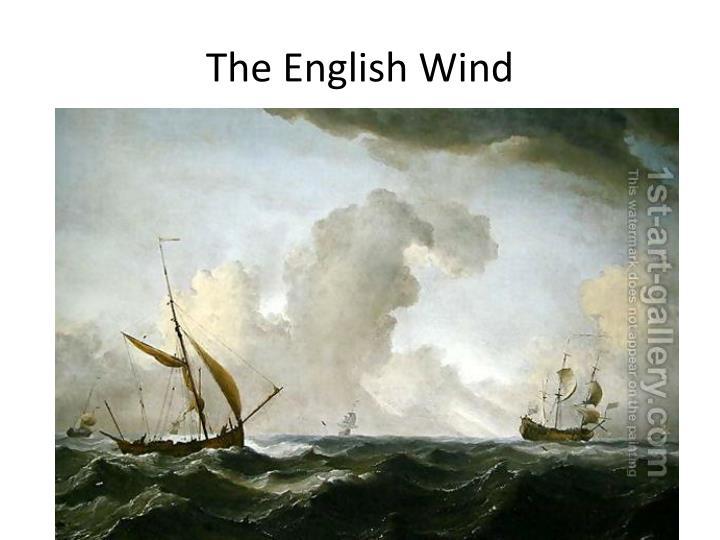 The English Wind