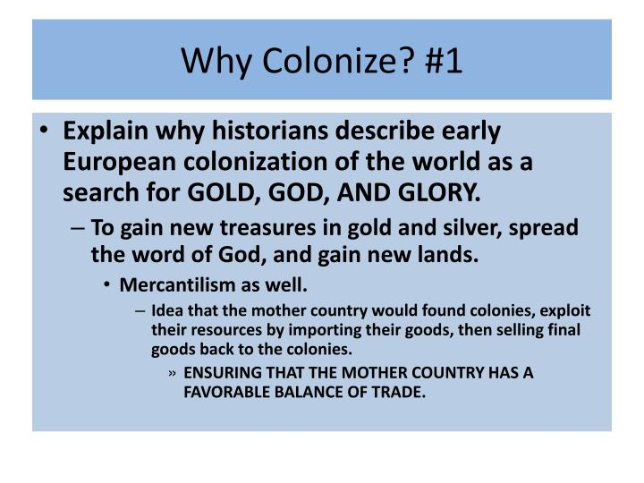 Why Colonize? #1