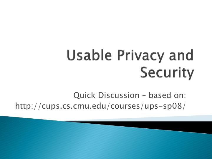 usable privacy and security n.