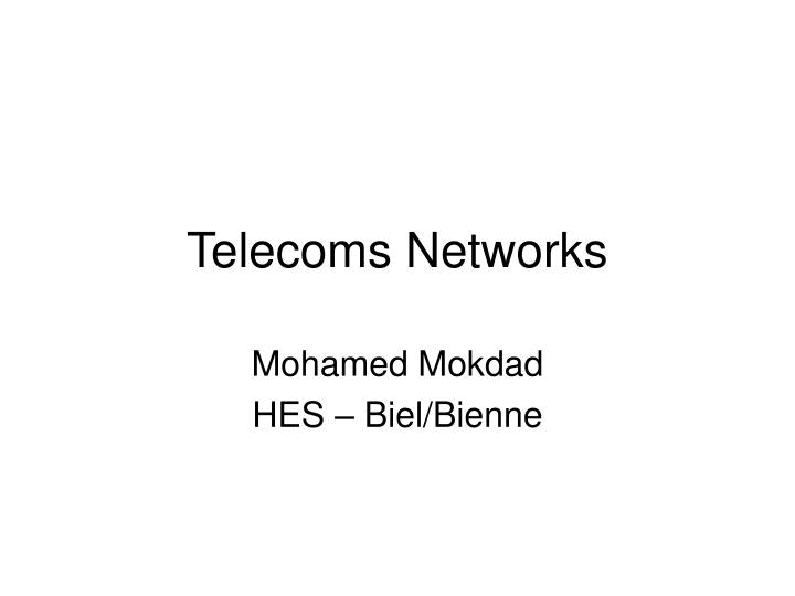 telecoms networks n.