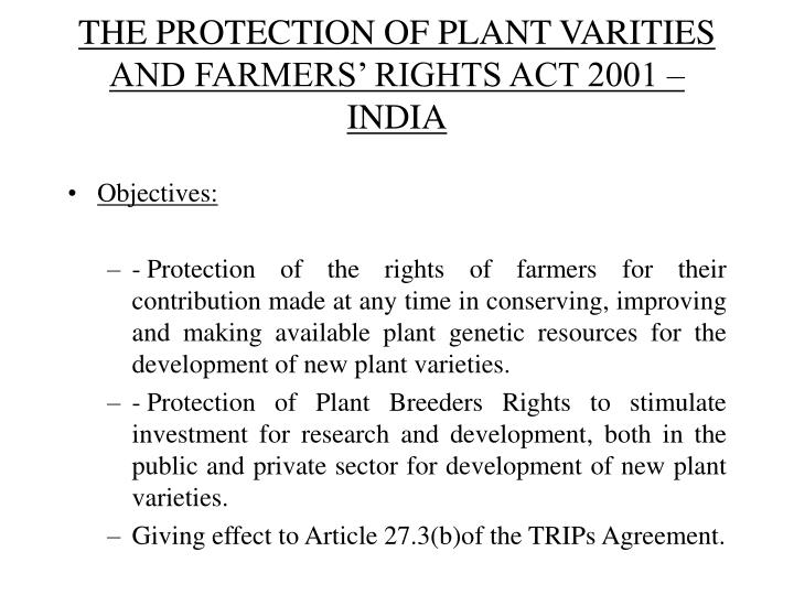 The protection of plant varities and farmers rights act 2001 india
