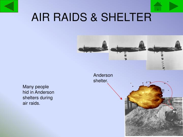 AIR RAIDS & SHELTER