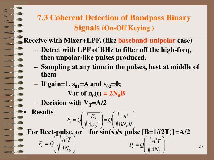 7.3 Coherent Detection of Bandpass Binary