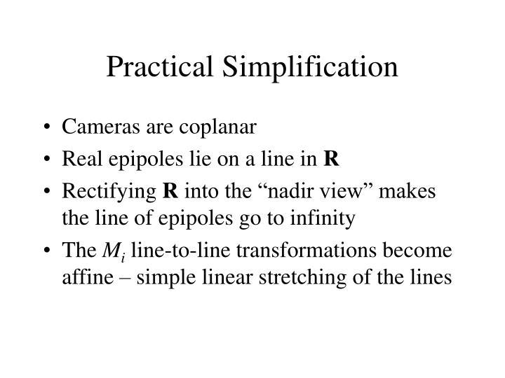 Practical Simplification