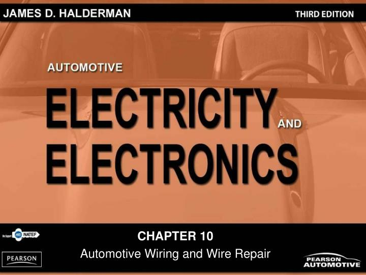 PPT - CHAPTER 10 Automotive Wiring and Wire Repair PowerPoint Presentation  - ID:6058650SlideServe