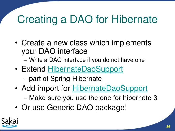 Create a new class which implements your DAO interface