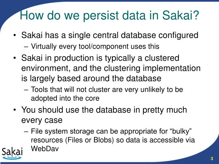 How do we persist data in sakai
