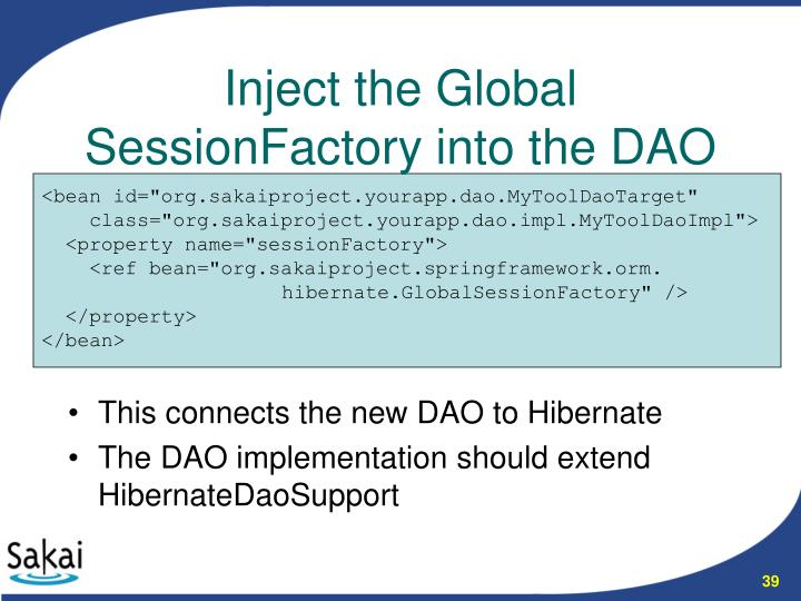 This connects the new DAO to Hibernate