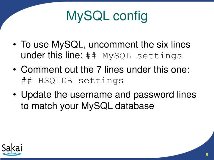 To use MySQL, uncomment the six lines under this line: