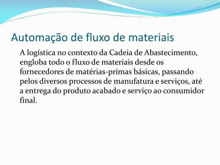 Automa o de fluxo de materiais