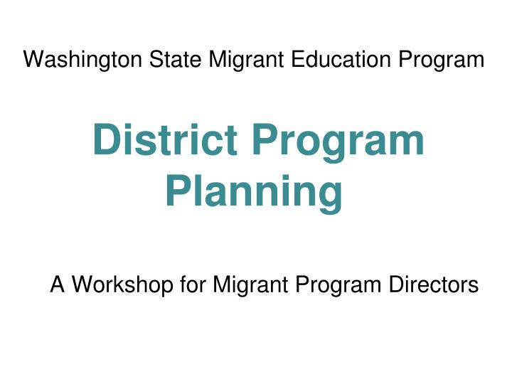 washington state migrant education program district program planning n.