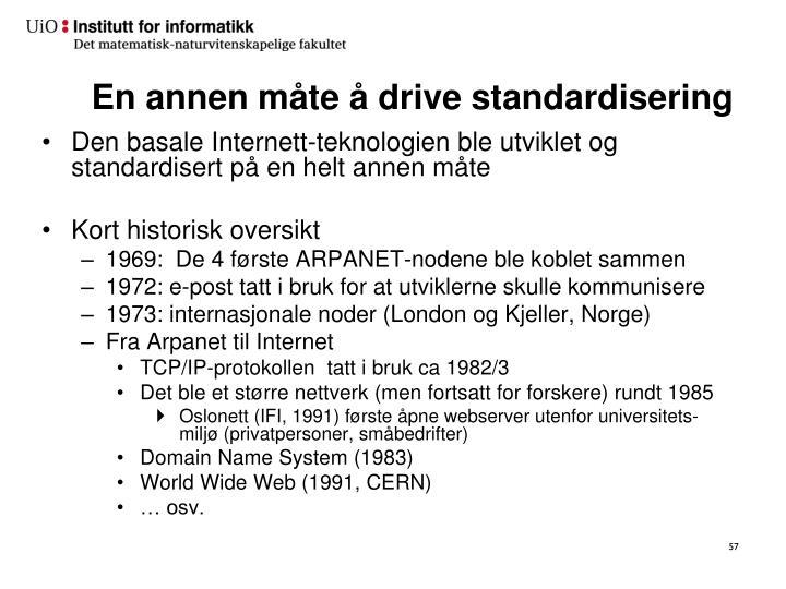 En annen måte å drive standardisering