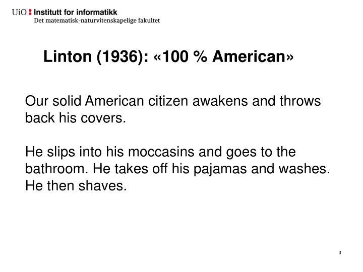 Linton 1936 100 american