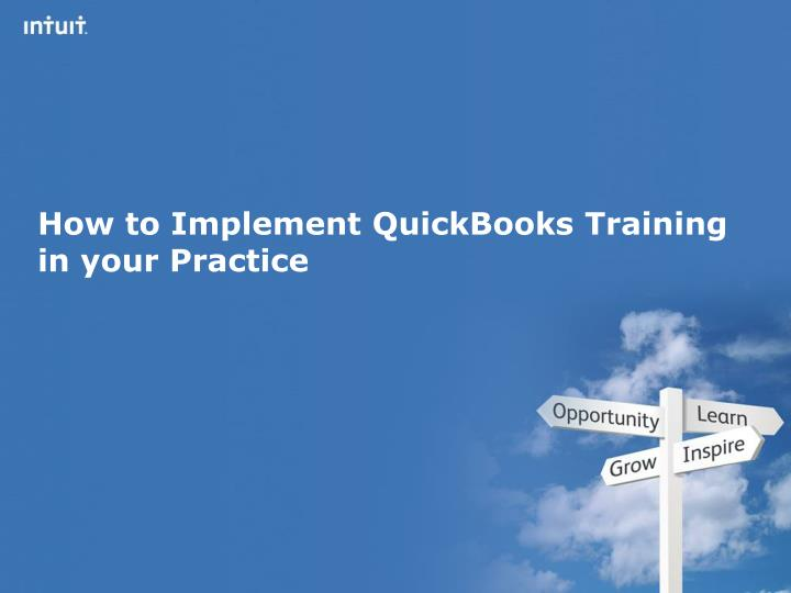 How to implement quickbooks training in your practice