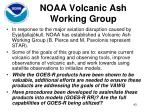 noaa volcanic ash working group
