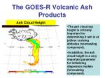 the goes r volcanic ash products3