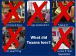 what did texans lose