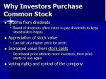 why investors purchase common stock